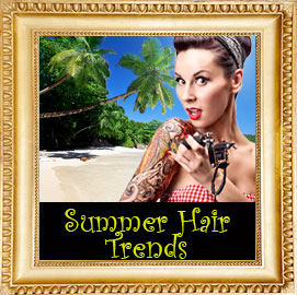Mid-Summer Hairstyles Report 2015
